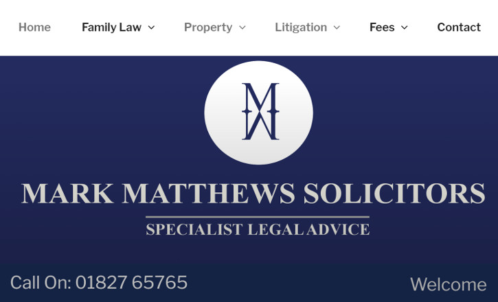 Mark Matthews & Co are a well established solicitors practice providing professional and friendly legal services in a range of fields and expertise. Based in heart of Tamworth's busy commercial centre, they are easily accessible by road, rail and air. The firm specialises in general high street legal matters dealing with non-contentious legal work e.g conveyancing, both residential and commercial, landlord and tenant and probate and wills, together with a busy litigation department dealing with civil litigation, crime, family and divorce.